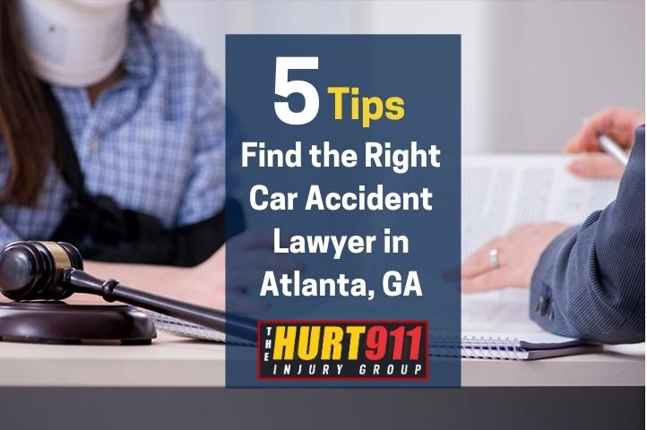 Tips to Find the Right Car Accident Lawyer in Atlanta, GA