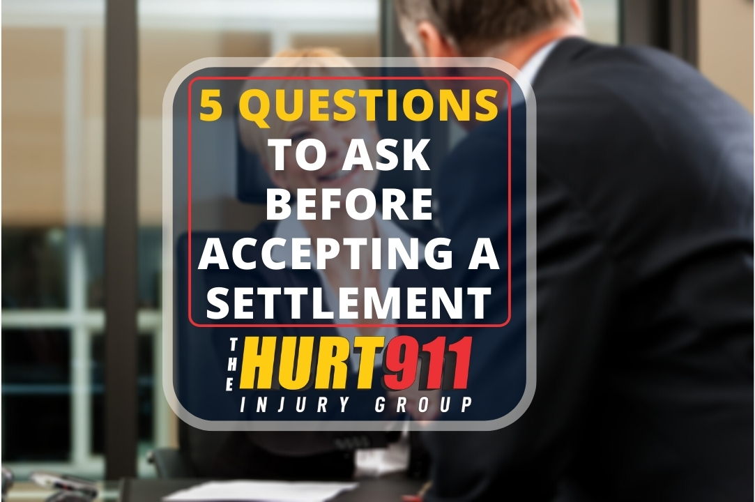 5 Questions to Ask Before Accepting a Settlement