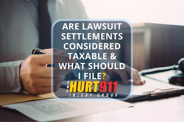 Are Lawsuit Settlements Considered Taxable & What Should I File?