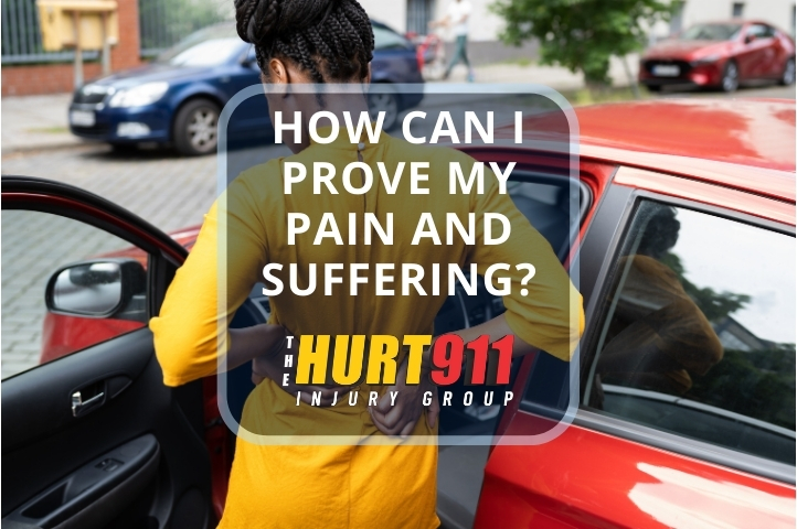 How Can I Prove My Pain and Suffering?