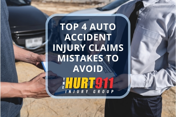 Top 4 Auto Accident Injury Claims Mistakes to Avoid