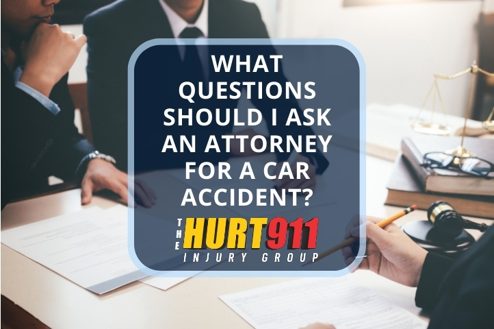 What Questions Should I Ask an Attorney for a Car Accident?